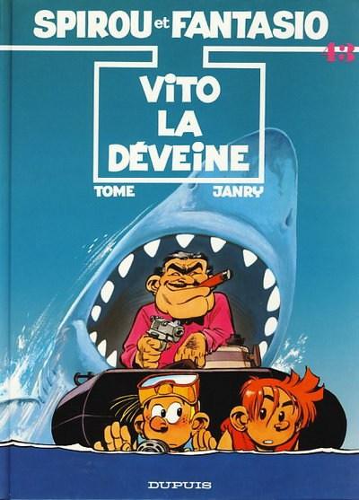 SPIROU ET FANTASIO - Vito la déveine  - Tome 43 - Grand format