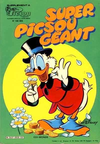 SUPER PICSOU GÉANT - Donald contre Fantomiald  - Tome 100 (bis) - Grand format