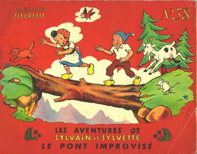 SYLVAIN ET SYLVETTE (01-SÉRIE : ALBUMS FLEURETTE) - Le pont improvisé  - Tome 38 - Grand format