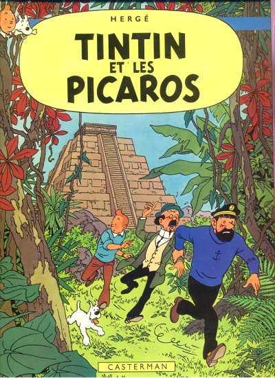 TINTIN (HISTORIQUE) - Tintin et les Picaros  - Tome 23 (C1) - Grand format