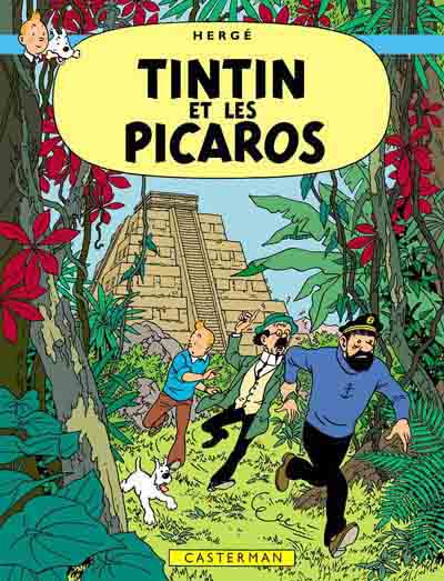 TINTIN (HISTORIQUE) - Tintin et les picaros  - Tome 23 (C4) - Grand format