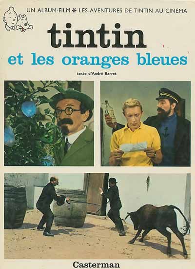 TINTIN - DIVERS - Tintin et les oranges bleues (C2-c) - Grand format