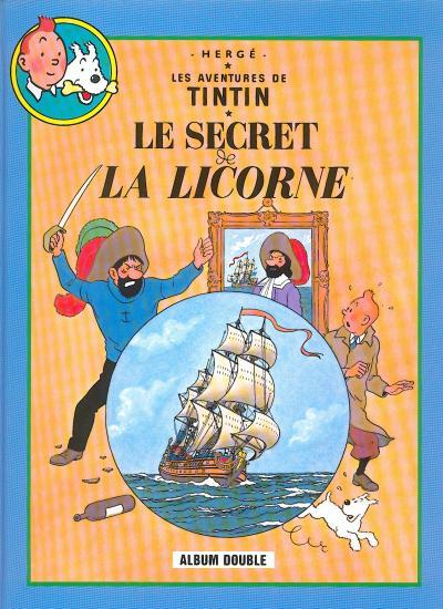 TINTIN (FRANCE LOISIRS) - Le Secret de la Licorne / Le trésor de Rackham le Rouge  - Tome 6 - Grand format