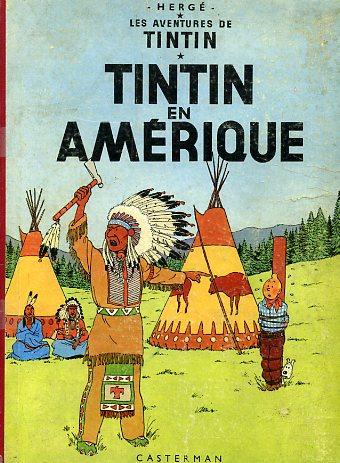 TINTIN - Tintin en Amérique  - Tome 3 (B34) - Grand format