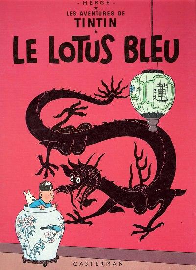 TINTIN (HISTORIQUE) - Le lotus bleu  - Tome 5 (B38bis) - Grand format