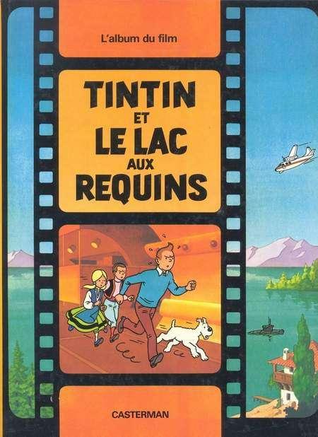 TINTIN - DIVERS - Tintin et le lac aux requins (C3-a) - Grand format