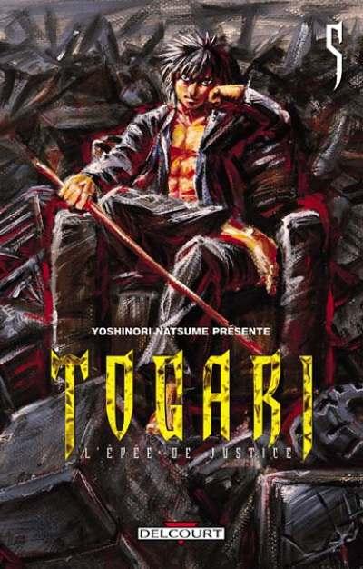 Togari, l'épée de justice Tome 5  - Tome 5