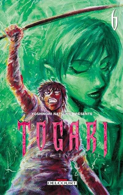 togari, l'épée de justice tome 6  - tome 6