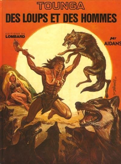 TOUNGA (CARTONNÉE) - Des loups et des hommes  - Tome 3 - Grand format