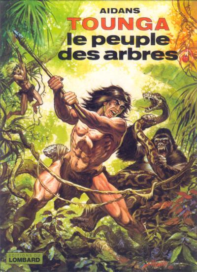 TOUNGA (CARTONNÉE) - Le peuple des arbres  - Tome 10 - Grand format