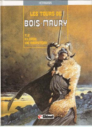 TOURS DE BOIS-MAURY (LES) - Eloïse de montgri  - Tome 2 (c) - Grand format