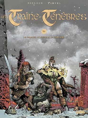 TRAÎNE-TÉNÈBRES (LES) - Le paladin, le gueux et la sorcière  - Tome 1 - Grand format