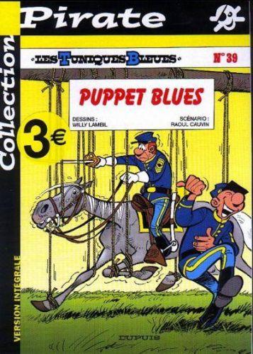 TUNIQUES BLEUES (LES) - Puppet blues  - Tome 39 (pir) - Grand format