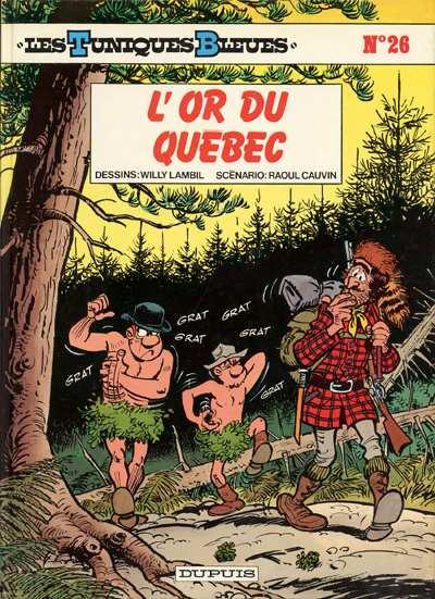 TUNIQUES BLEUES (LES) - L'or du Québec  - Tome 26 - Grand format