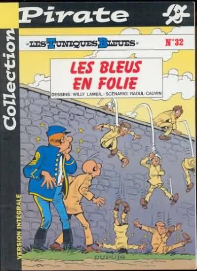 TUNIQUES BLEUES (LES) - Les bleus en Folie  - Tome 32 (pir) - Grand format
