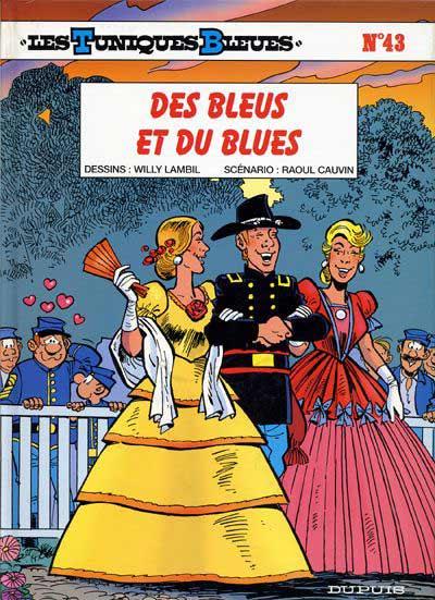 TUNIQUES BLEUES (LES) - Des bleus et du blues  - Tome 43 - Grand format
