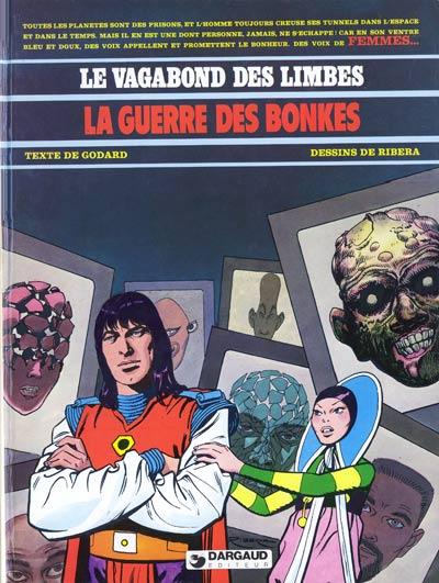VAGABOND DES LIMBES (LE) - La guerre des Bonkes  - Tome 7 - Grand format