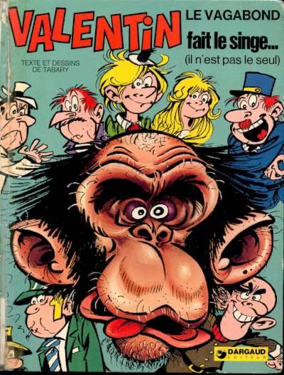 VALENTIN LE VAGABOND - Valentin fait le singe  - Tome 4 - Grand format