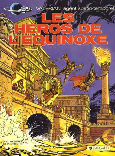 VALÉRIAN - Les Héros de l'Equinoxe  - Tome 8 (a) - Grand format