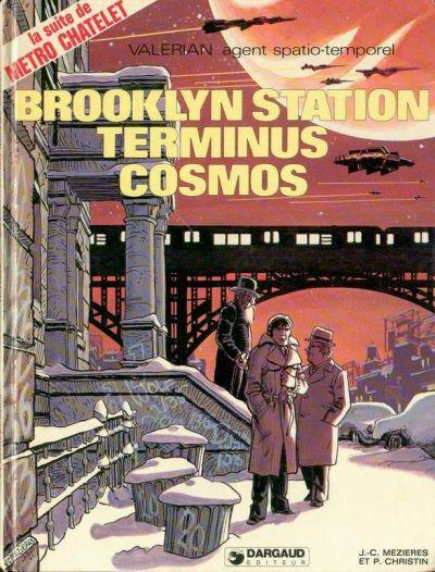 VALÉRIAN - Brooklyn Station - Terminus Cosmos  - Tome 10 - Grand format