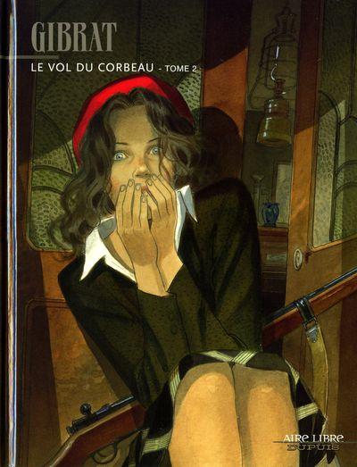 VOL DU CORBEAU (LE) - Le vol du corbeau - 2  - Tome 2 - Grand format