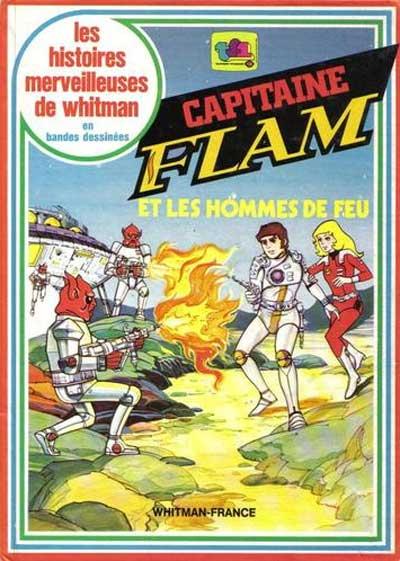 HISTOIRES MERVEILLEUSES DE WHITMAN EN BANDES DESSI - Capitaine Flam et les hommes de feu  - Tome 14 - Grand format