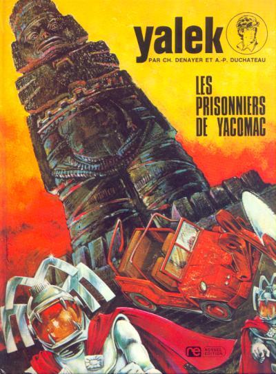 YALEK - Les prisonniers de Yacomac  - Tome 4 - Grand format