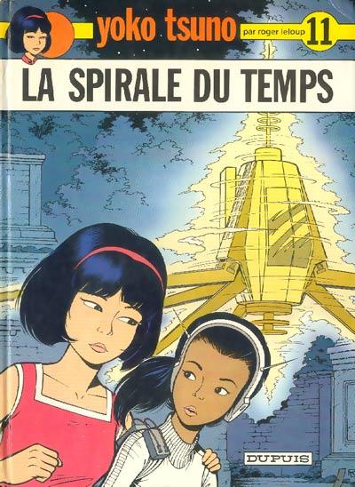 YOKO TSUNO - La spirale du temps  - Tome 11 - Grand format