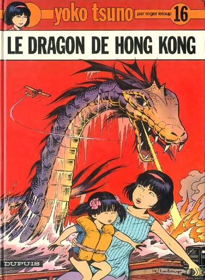 YOKO TSUNO - Le dragon de Hong Kong  - Tome 16 (a) - Grand format