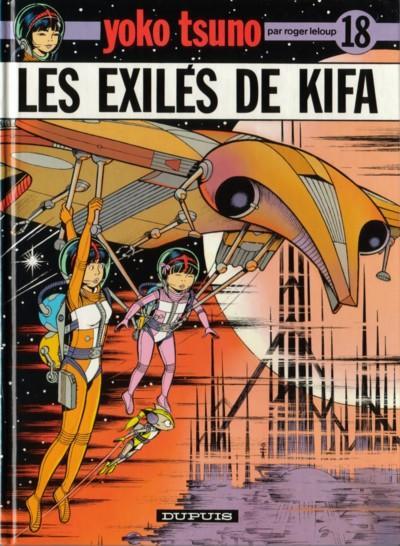 YOKO TSUNO - Les exilés de Kifa  - Tome 18 - Grand format