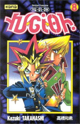 YU-GI-OH ! - Volume 8  - Tome 8 - Moyen format