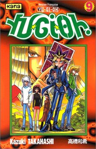 yu-gi-oh ! volume 9  - tome 9