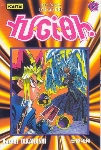 YU-GI-OH ! - Volume 12  - Tome 12 - Moyen format