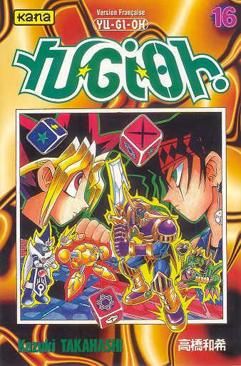 Yu-Gi-Oh ! Volume 16  - Tome 16