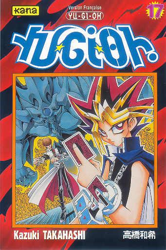 YU-GI-OH ! - Volume 17  - Tome 17 - Moyen format
