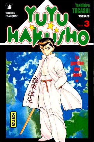 Yuyu Hakusho - Le gardien des âmes Tome 3  - Tome 3