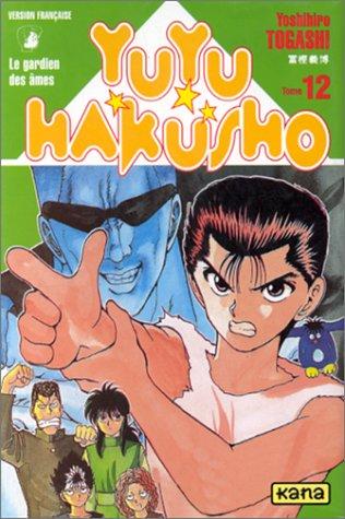 Yuyu Hakusho - Le gardien des âmes Tome 12  - Tome 12