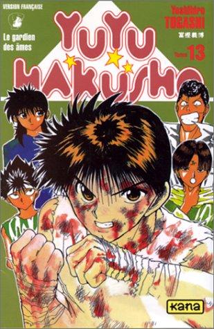 Yuyu Hakusho - Le gardien des âmes Tome 13  - Tome 13