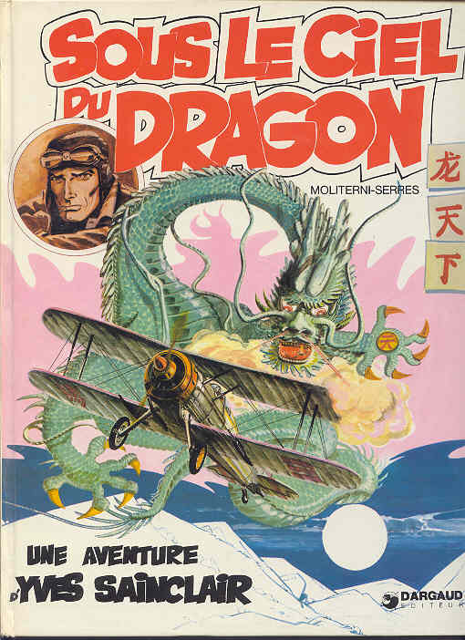 YVES SAINCLAIR - Sous le ciel du dragon  - Tome 1 - Grand format