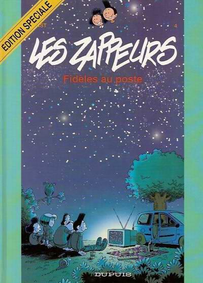 ZAPPEURS (LES) - Fidèles au poste  - Tome 4 (ES) - Grand format