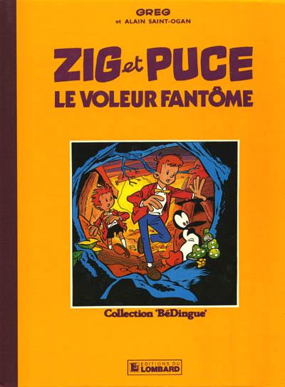 ZIG ET PUCE (LOMBARD/RÉCRÉABULL) - Le voleur fantôme  - Tome 1 (b) - Grand format